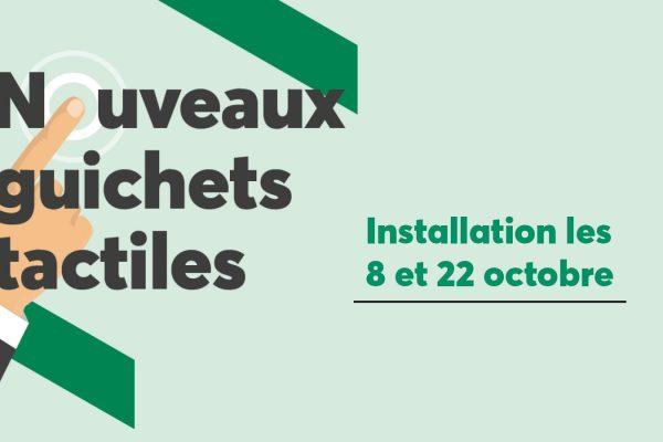 Nouveaux guichets automatiques – Installation les 8 et 22 octobre 2019