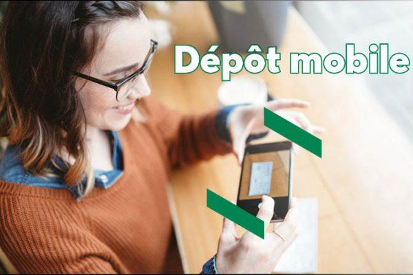 Dépôt mobile – Déposer votre chèque sans vous déplacer!